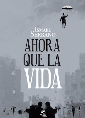 LIBRO - Ahora que la vida Ismael Serrano (Frida - 18 Noviembre 2015) POESIA | Edición papel Comprar en Amazon España