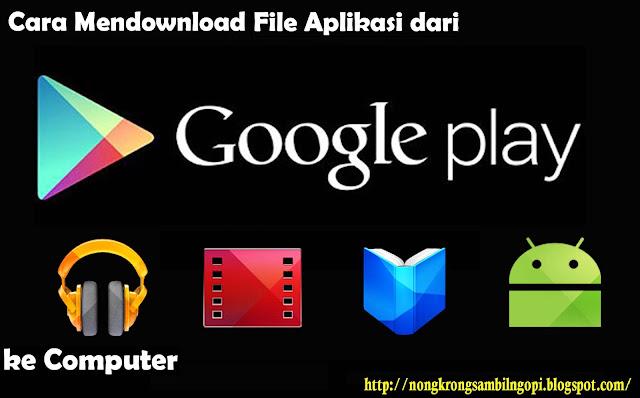 http://sutnite18.blogspot.co.id/2015/10/cara-mendownload-file-aplikasi-dari.html