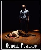 """Obra Teatral: """"Quijjote Fusilado"""""""