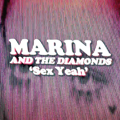 Marina and The Diamonds - Sex Yeah