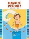 Maudite piscine