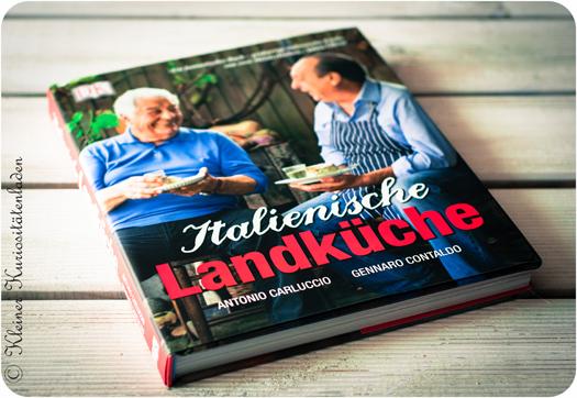 """Italienische Landküche"" von Antonio Carluccio und Gennaro Contaldo [Rezension]"