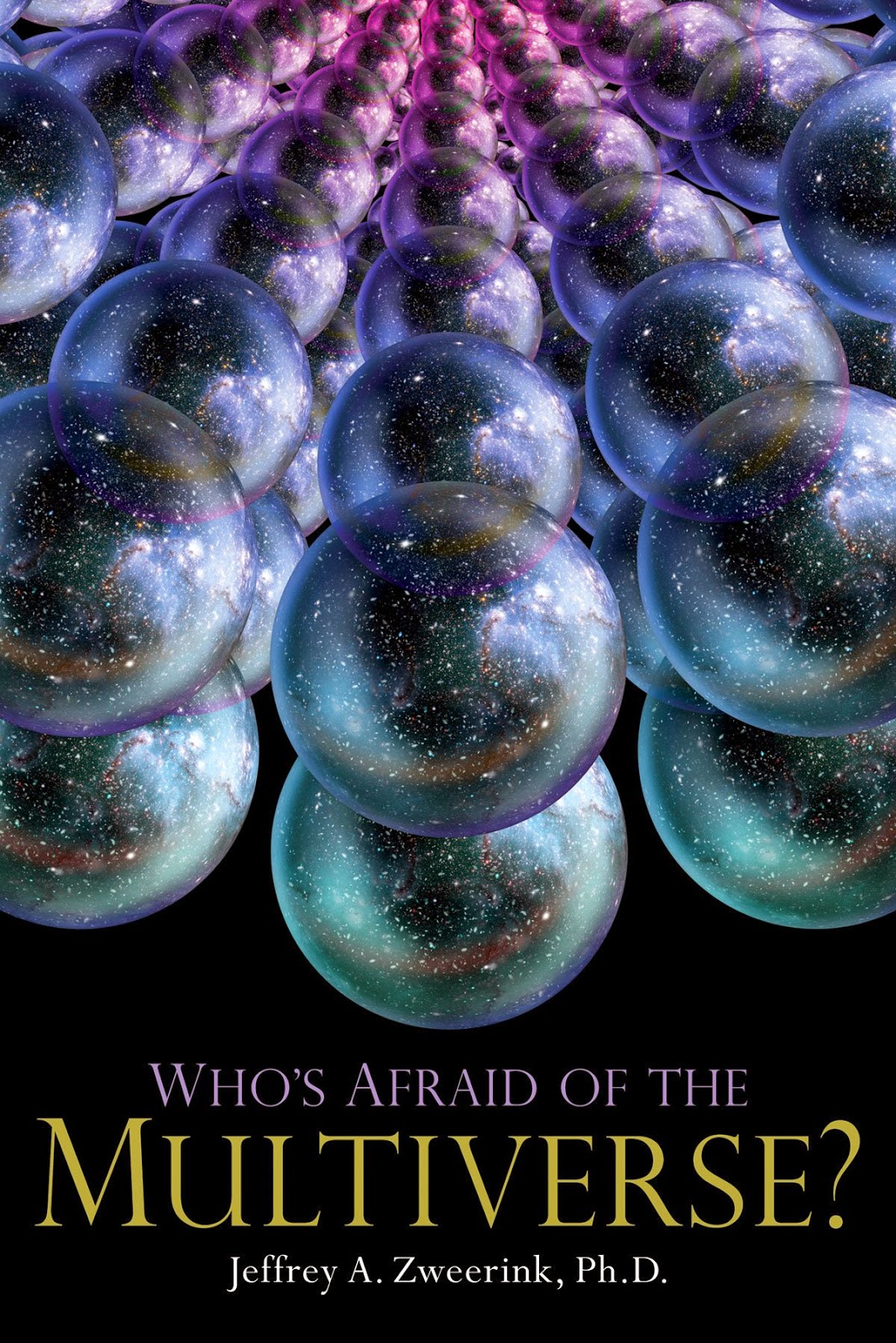 Review: Who's Afraid Of The Multiverse By Jeff Zweerink