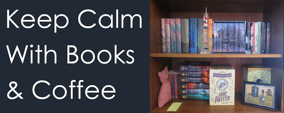 Keep Calm With Books and Coffee