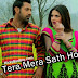 TERA MERA SATH HO LYRICS - Rahat Fateh Ali Khan - Jatt James Bond