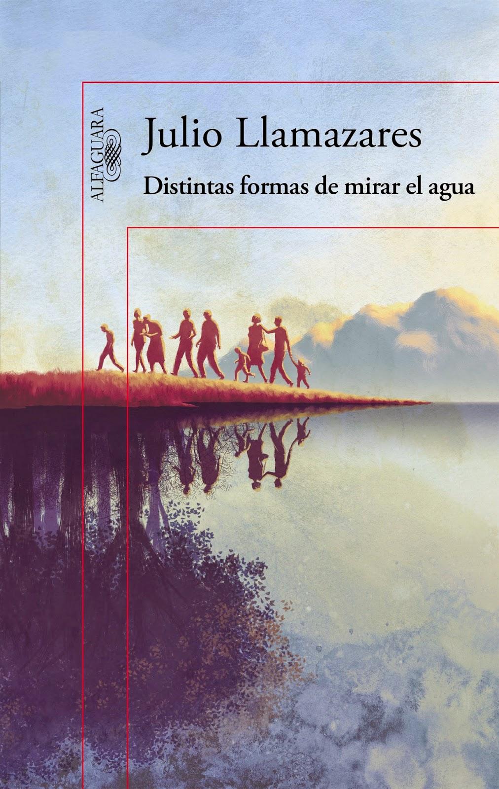 Ranking Semanal: Número 9. Distintas formas de mirar el agua, de Julio Llamazares.