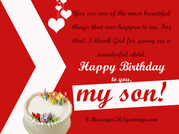 Happy Greetings To You On Your Birthday My Darling Son Also Read Wishes For Father