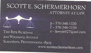 Scott. Schermerhorn p-570-348-1020 f-570-348-2130 e-lawyer527@aol.com