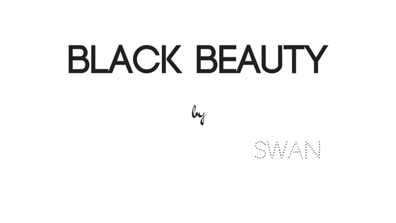 Black Beauty by Swan | Blog Mode et Beauté à Tours