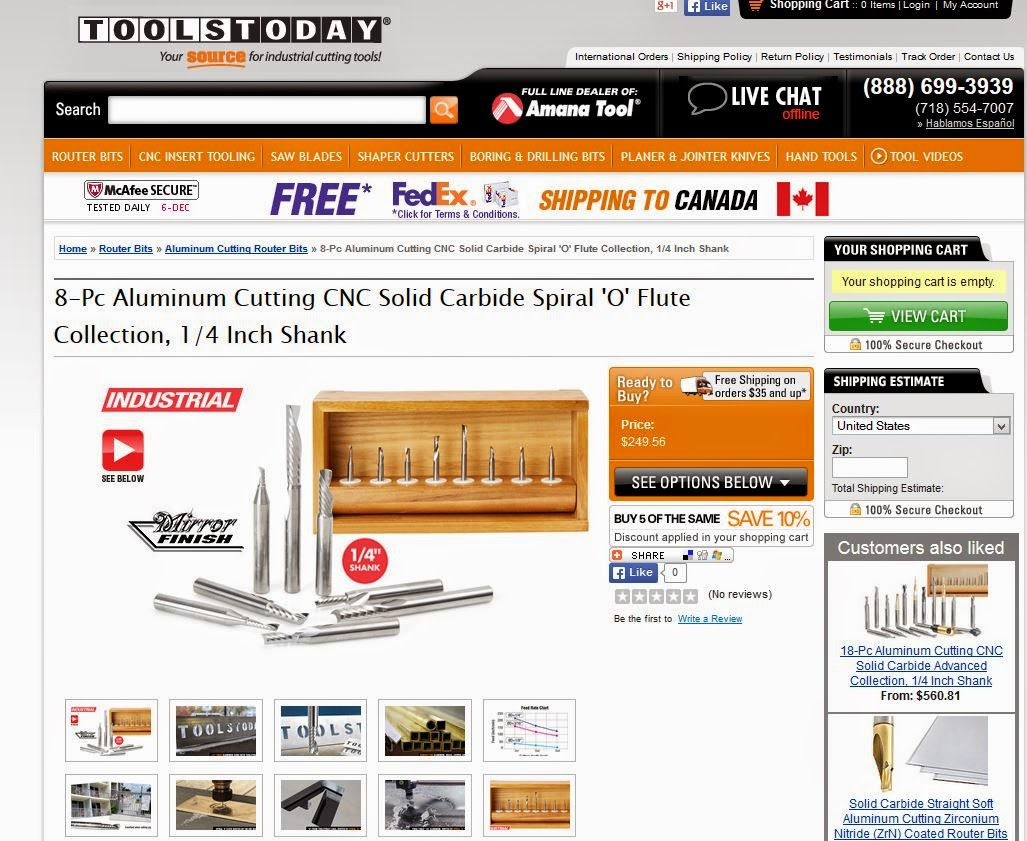 http://www.toolstoday.com/p-6258-8-pc-aluminum-cutting-cnc-solid-carbide-spiral-o-flute-collection-14-inch-shank.aspx