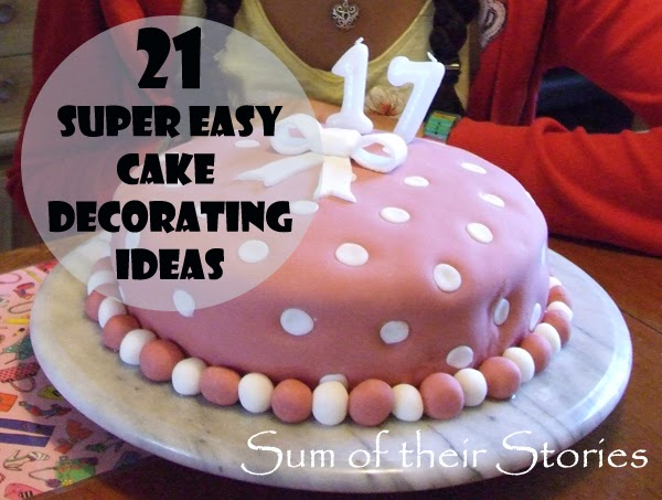 Sum of their Stories Cake Making for absolute beginners  ~ 211702_Quick Cake Decoration Ideas