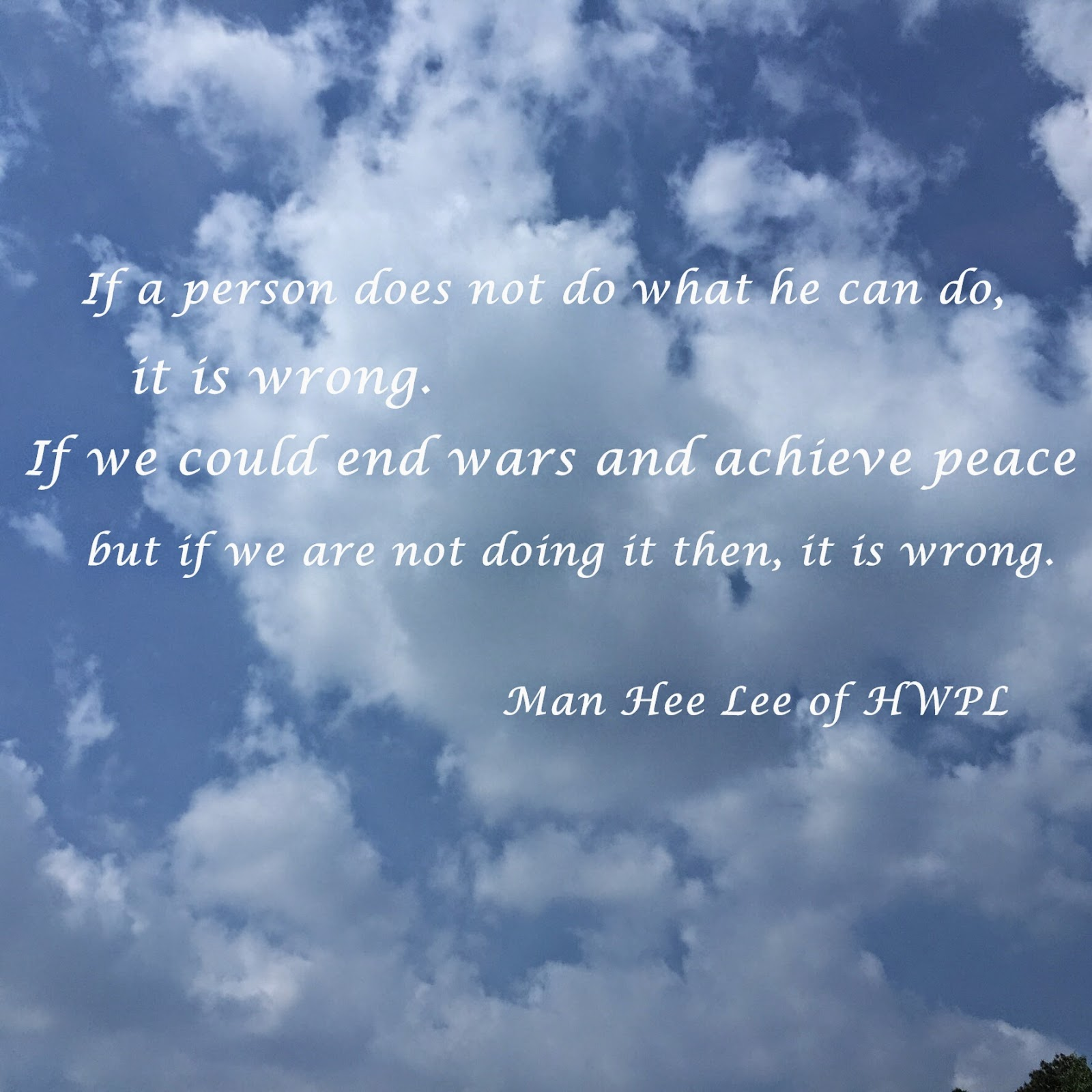 Peace Quotes Peace Quotes Man Hee Lee  Chairman Of Hwpl  Beautiful World