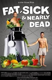 fat sick and nearly dead netflix healthy clean eating smoothie juicing