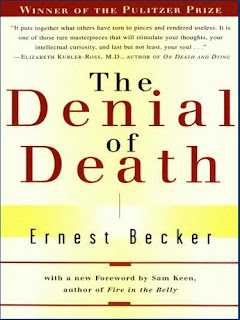 denial of death, ernest becker