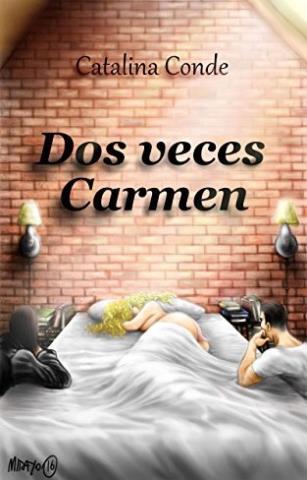 Dos veces Carmen