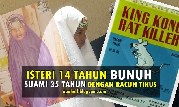 Isteri 14 Tahun Mengaku Bersalah Bunuh Suami Dengan Racun Tikus