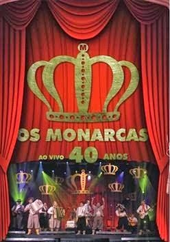 capa Download – Os Monarcas   40 Anos   Ao Vivo – DVDRip AVI + RMVB Nacional ( 2013 )