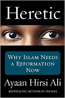 """Heretic"" by Ayaan Hirsi Ali"