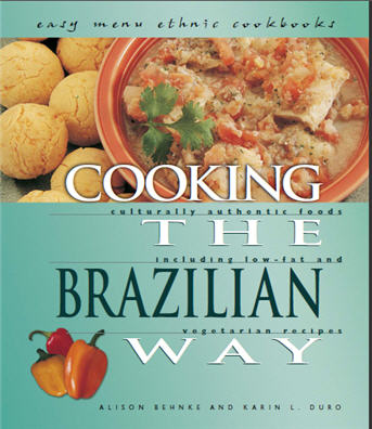Cooking the brazilian way s t r a v a g a n z a brazilian cooking makes use of some ingredients that may be new to you sometimes special cookware is used too although the recipes in this book can easily forumfinder
