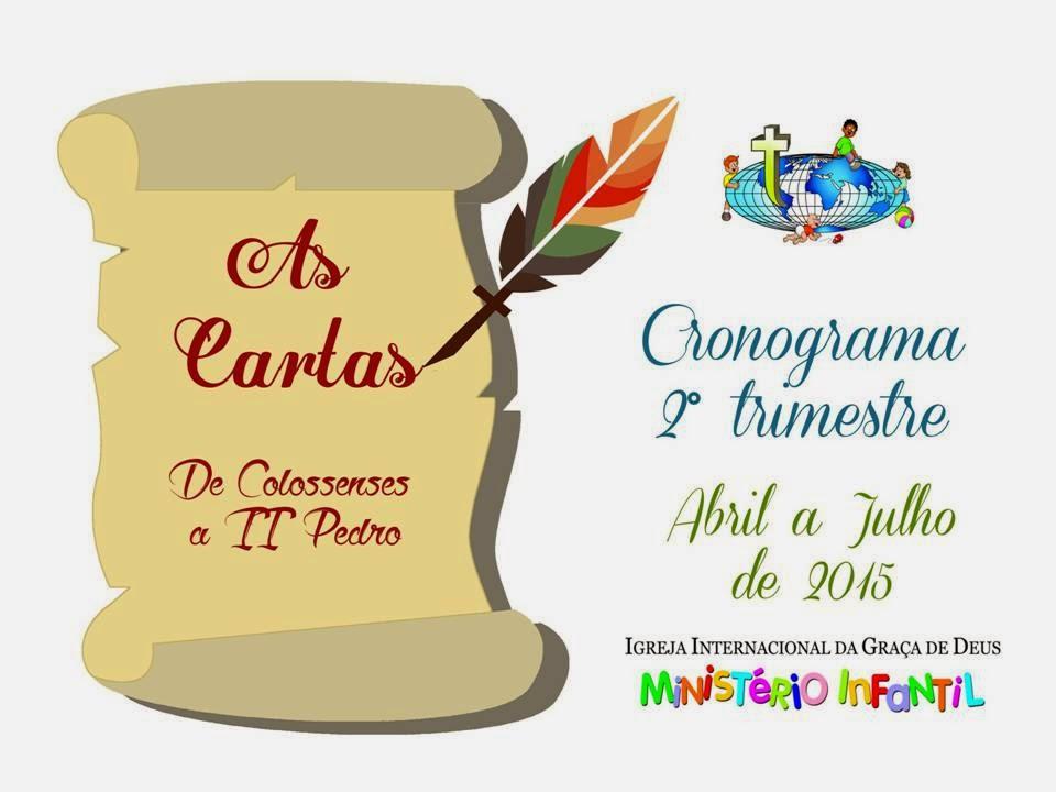 Minist rio infantil iigd cronograma do 2 trimestre 2015 for Cronograma jardin infantil 2015