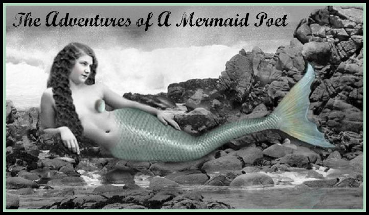 The Adventures of a Mermaid Poet