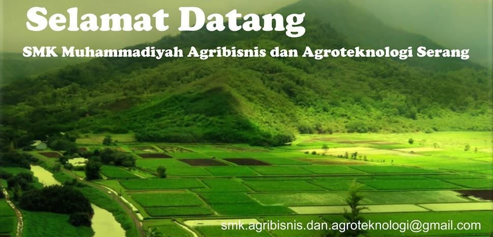 SMK AGRIBISNIS & AGROTEKNOLOGI MUHAMMADIYAH SERANG
