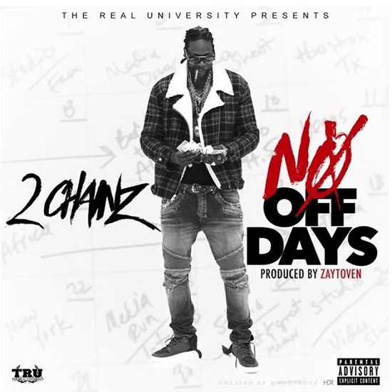 2 Chainz - No Off Dayz