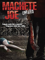 Machete Joe Unrated (2011)