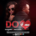 NEW AUDIO: YOUNG KILLER FT MAUA SAMA - DO FOR ME