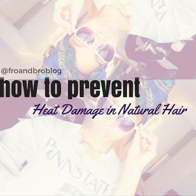 how to prevent heat damage natural hair