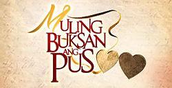 Muling Buksan Ang Puso July 10, 2013 (07.10.2013)