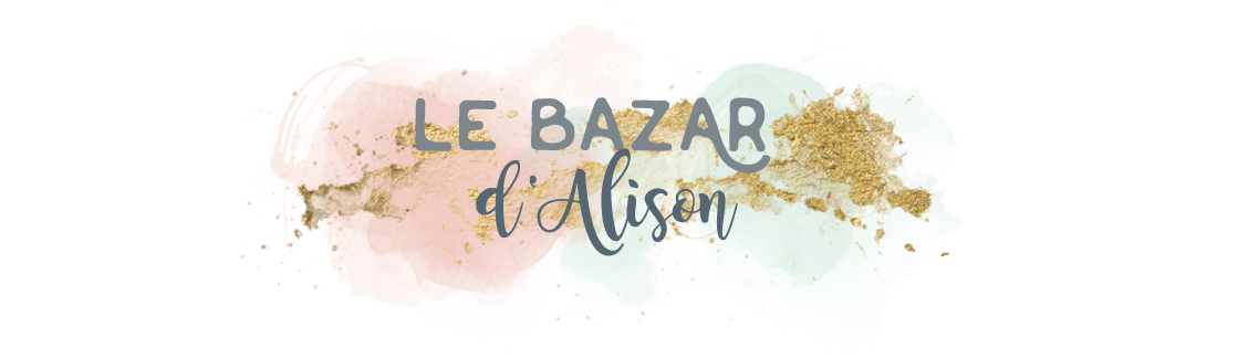 Le bazar d'Alison - Blog Mode Lyon et autres !