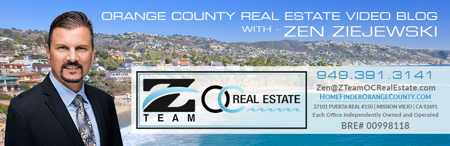 Orange County Real Estate Video Blog with Zen Ziejewski