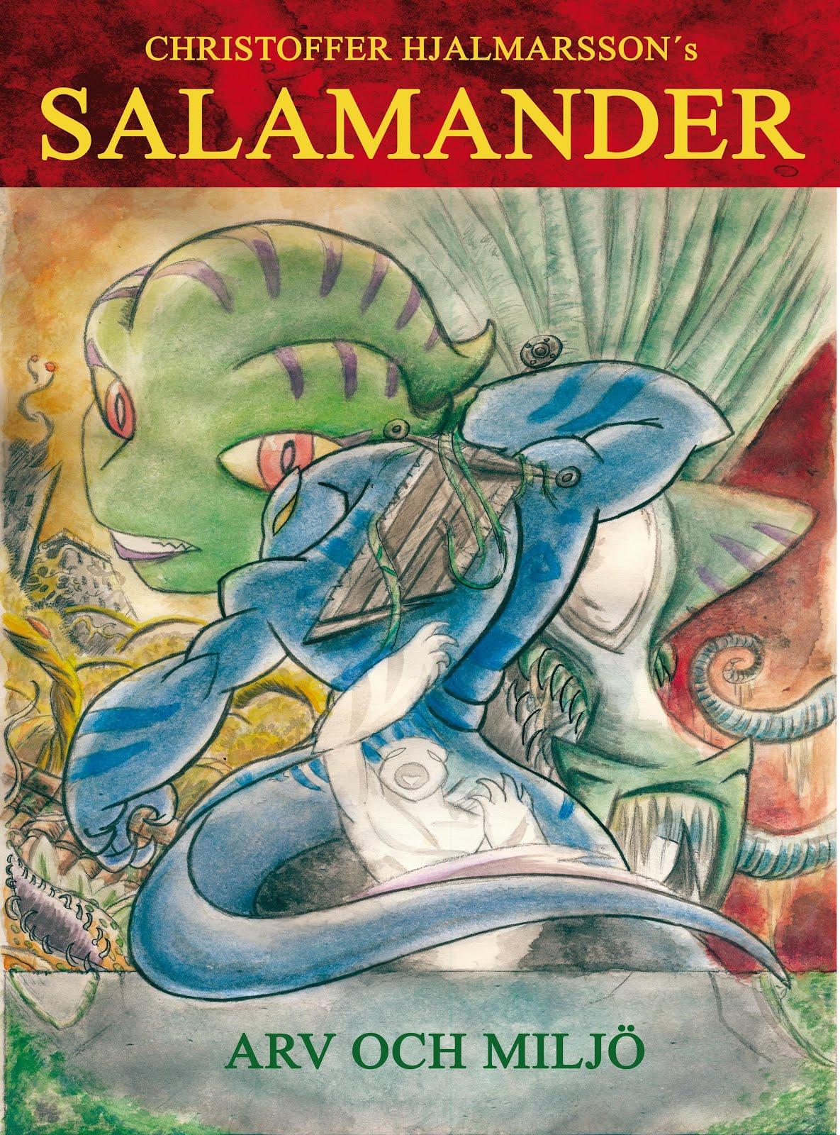 Salamander kapitel 1: Arv och Miljö