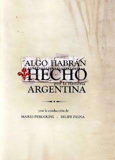 algo habran hecho por la historia argentina (2005)