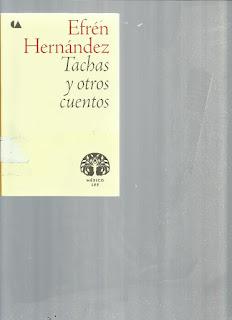 Tachas y otros cuentos - Efrén Hernández