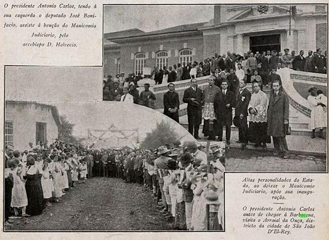 INAUGURAÇÃO MANICOMIO JUDICIÁRIO DE BARBACENA 1926