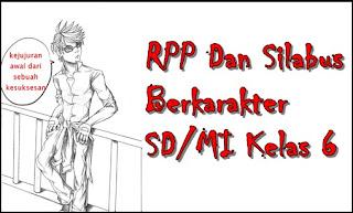 RPP Dan Silabus Berkarakter Kelas 6 SD/MI