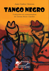 Tango Negro (traduction et commentaires Denise Anne Clavilier)