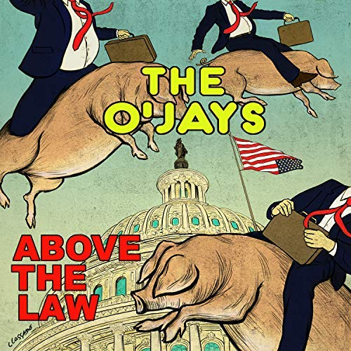 The Ojays Above The Law