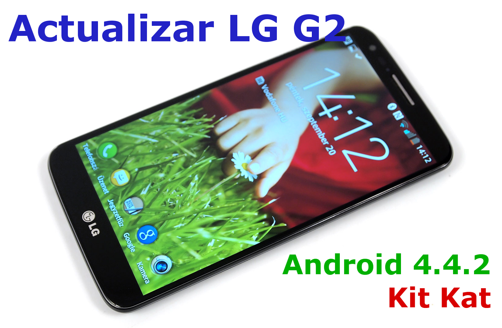 Cómo actualizar tu LG G2 a Android 4.4.2 Kit Kat