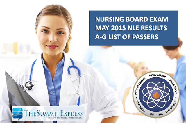 NLE Results May 2015 A-G List of Passers (Nursing board exam)