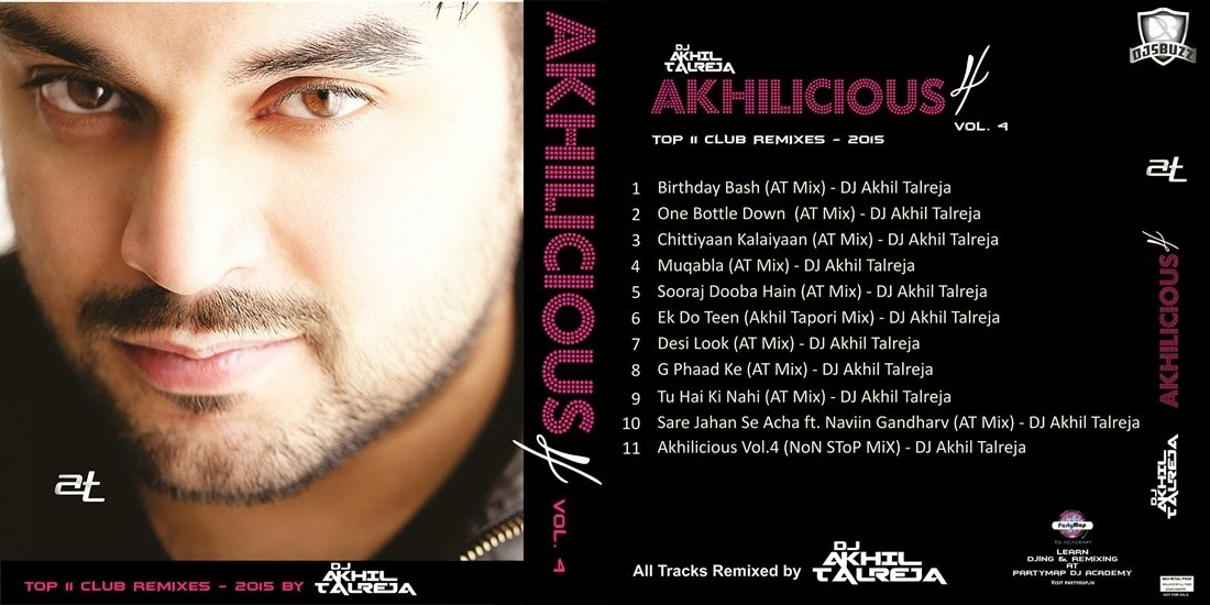 AKHILICIOUS VOL.4 (2015) – DJ AKHIL TALREJA