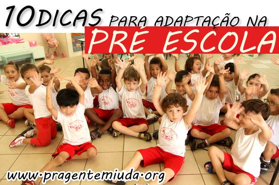 10 dicas para a adaptação na pré-escola