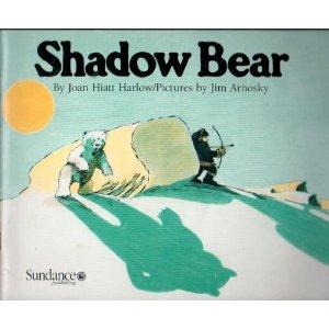 Shadow Bear by Joan Hiatt Harlow