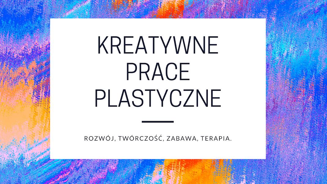 kreatywne prace plastyczne