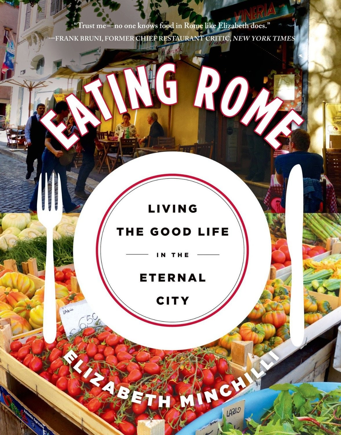 Eating Rome // www.elizabethminchilliinrome.com