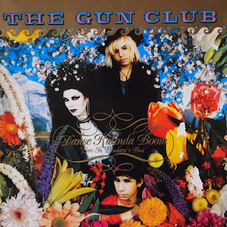 The Gun Club - Danse Kalinda Boom (Live in Pandora's Box)