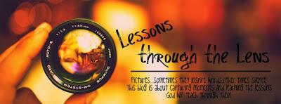 Lessons through the Lens