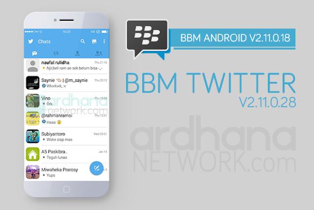 BBM Twitter V2.11.0.18 - BBM Android V2.11.0.18